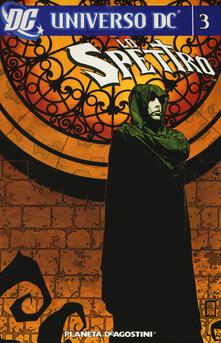 Filippodegasperi.it Lo spettro. Universo DC. Vol. 3 Image
