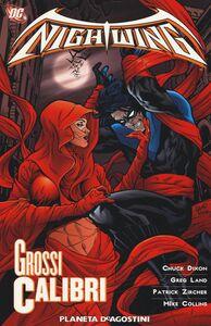Libro Grossi calibri. Nightwing. Vol. 6