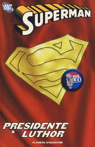 Presidente Luthor. Superman - copertina
