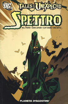 Spettro. Tales of the unexpected
