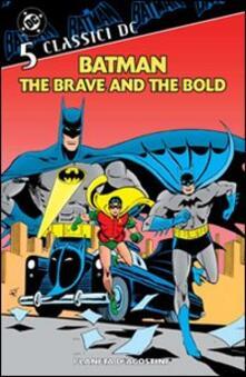 Batman. The brave and the bold. Classici DC. Vol. 5.pdf