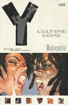 Y. Lultimo uomo. Vol. 9: Madrepatria..pdf