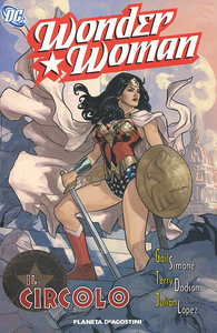 Libro Il circolo. Wonder Woman Gail Simone , Terry Dodson , Julián López