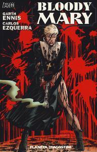 Bloody Mary - Garth Ennis,Carlos Ezquerra - copertina