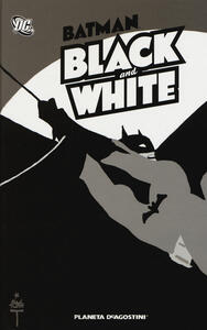 Batman. Black and white - copertina