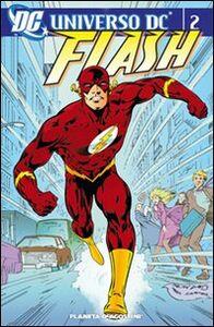 Libro Universo Dc. Flash. Vol. 2 Mark Waid , Greg Larocque