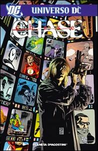Chase. Universo DC - copertina