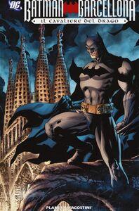 Libro Il cavaliere del drago. Batman Barcellona Mark Waid , Diego Olmos