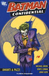 Foto Cover di Amanti & pazzi. Batman confidential. Vol. 2, Libro di AA.VV edito da Lion