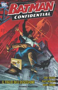 Libro Il figlio dell'ossessione. Batman confidential. Vol. 3 Tony Bedard , Rags Morales , Mark Farmer