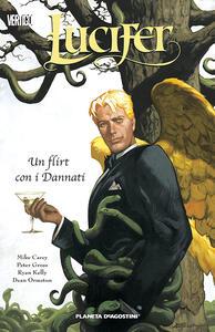 Un flirt con i dannati. Lucifer. Vol. 3 - Mike Carey,Chris Weston - copertina