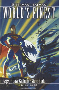 World's finest. Superman/Batman - Dave Gibbons,Steve Rude - copertina