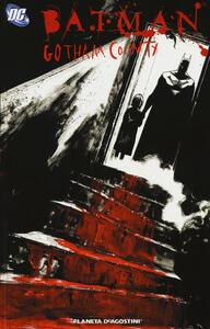 Gotham County. Batman