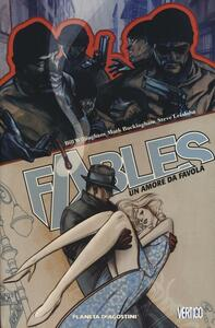 Un amore da favola. Fables. Vol. 3 - Bill Willingham,Mark Buckingham,Steve Leialoha - copertina
