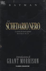 Lo schedario nero. Le storie che hanno ispirato Batman R.I.P. - copertina
