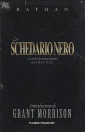 Lo schedario nero. Le storie che hanno ispirato Batman R.I.P.