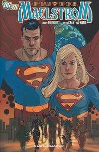 Libro Superman Supergirl. Maelstrom Jimmy Palmiotti , Justin Gray , Phil Noto