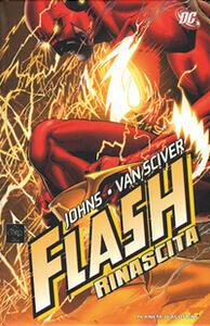 Rinascita. Flash - Geoff Johns,Ethan Van Sciver - copertina