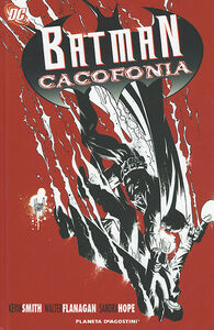 Libro Cacofonia. Batman Kevin Smith , Walt Flanagan , Sandra Hope