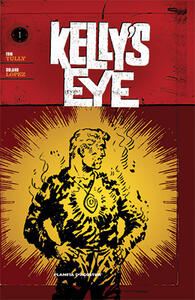 L' occhio di Zoltec. Kelly's eye. Vol. 1