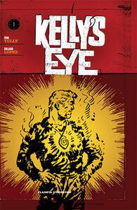 L' occhio di Zoltec. Kelly's eye. Vol. 1