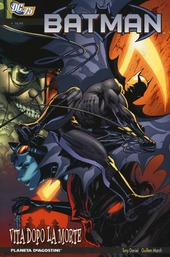 Vita dopo la morte. Batman