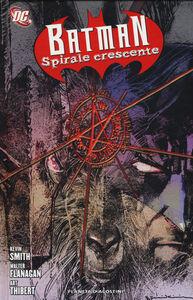 Libro Spirale crescente. Batman Kevin Smith , Walt Flanagan , Art Thibert