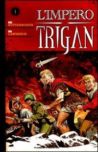 L' L' impero Trigan. Vol. 1 - Lawrence Don Butterworth Mike - wuz.it