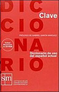 Clave. Diccionario de uso del español actual. Con CD-ROM - copertina
