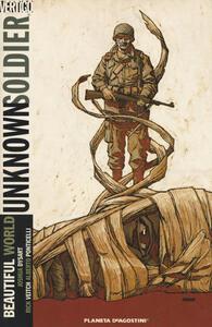Unknown soldier. Vol. 4: Beautiful world. - copertina