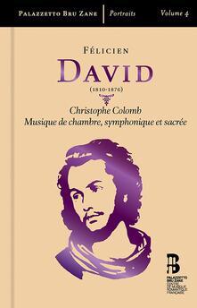 Cristoforo Colombo - CD Audio di Felicien Cesar David