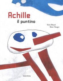 Achille il puntino. Ediz. a colori.pdf