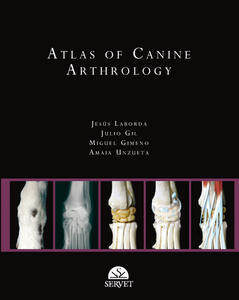 Atlas of canine arthrology - Jesús Laborda,Miguel Gimeno,Amaia Unzueta - copertina