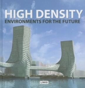High density environments for the future - Eduard Broto - copertina