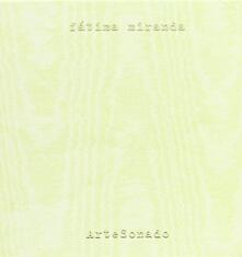 Artesonado - CD Audio di Fatima Miranda