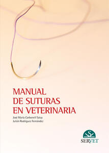 Manual de suturas en veterinaria - Julian Rodriguez,José María Carbonell - copertina