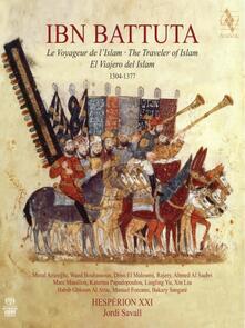 Ibn Battuta. The Traveler of Islam - SuperAudio CD di Jordi Savall,Hespèrion XXI