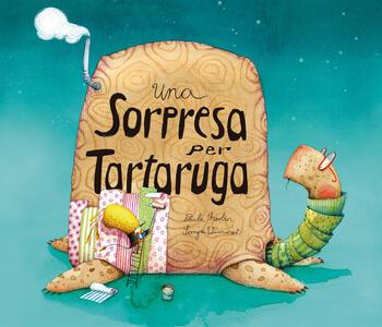 Una sorpresa per tartaruga. Ediz. a colori - Paula Merlán - copertina