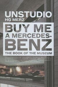 Unstudio. Buy me a Mercedes Benz - copertina