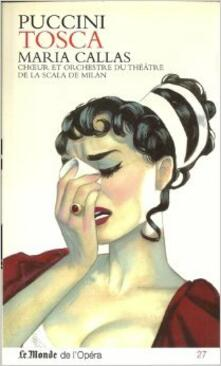 Tosca - CD Audio di Maria Callas,Giuseppe Di Stefano,Giacomo Puccini