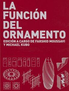 La funcion del ornamento - Farshid Moussavi - copertina