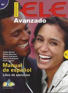 Agencia ELE. Basico B2. Ejercicios. Per le Scuole superiori. Con CD Audio. Vol. 3: (b2)..pdf