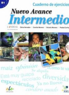 Nuevo avance. Intermedio. Ejercicios. Per i Licei e gli Ist. magistrali. Con CD-Audio.pdf