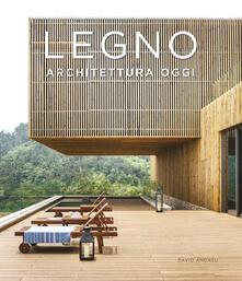 Mercatinidinataletorino.it Legno. Architettura oggi. Ediz. illustrata Image