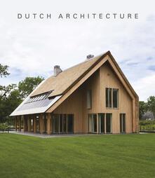 Squillogame.it Dutch architecture. Ediz. illustrata Image