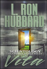Scientology. Una nuova otti...
