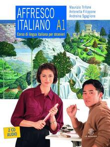 Librisulladiversita.it Affresco italiano A1. Corso di lingua italiana per stranieri. Con 2 CD Audio Image