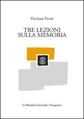 Tre lezioni sulla memoria