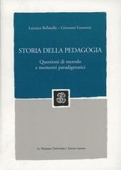 Storia della pedagogia. Questioni di metodo e momenti paradigmatici