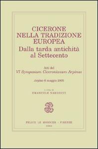 Cicerone nella tradizione europea. Dalla tarda antichità al Settecento - copertina